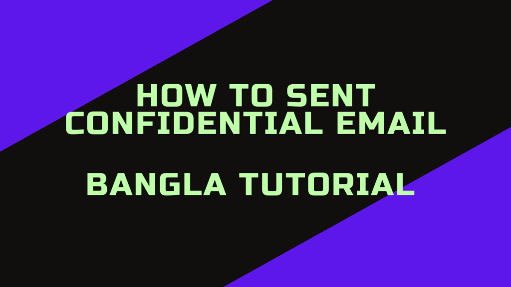 Confidential Email Gmail